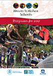Nearer to Nature Schools Programs for 2017